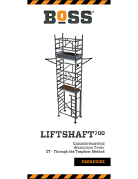 BoSS User Guide - Liftshaft 700 Camlock Guardrail Tower