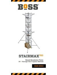 StairMAX 700 Braced User Guide